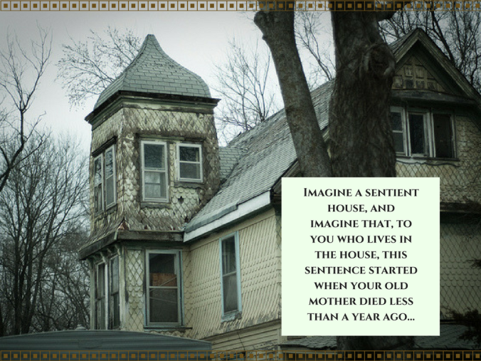 sentient house